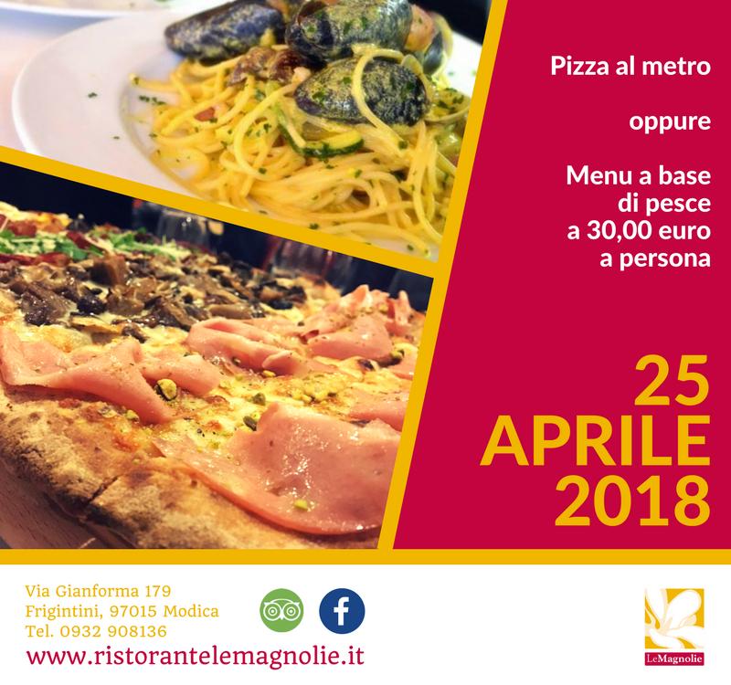 25 Aprile | Le Magnolie Ristorante e Pizzeria | Frigintini