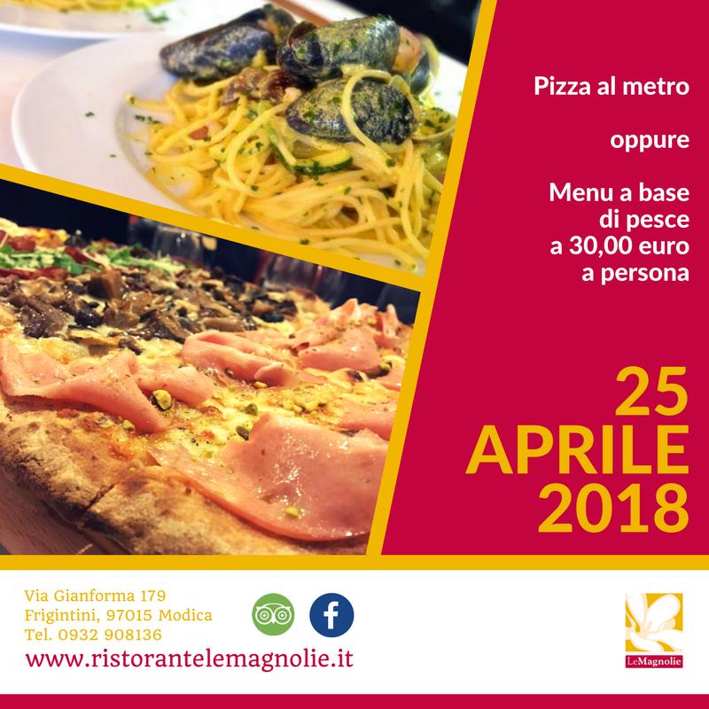 25 Aprile   Le Magnolie Ristorante e Pizzeria   Frigintini