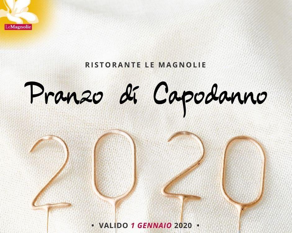 Pranzo di Capodanno 2020 | Le Magnolie Ristorante e Pizzeria | Frigintini