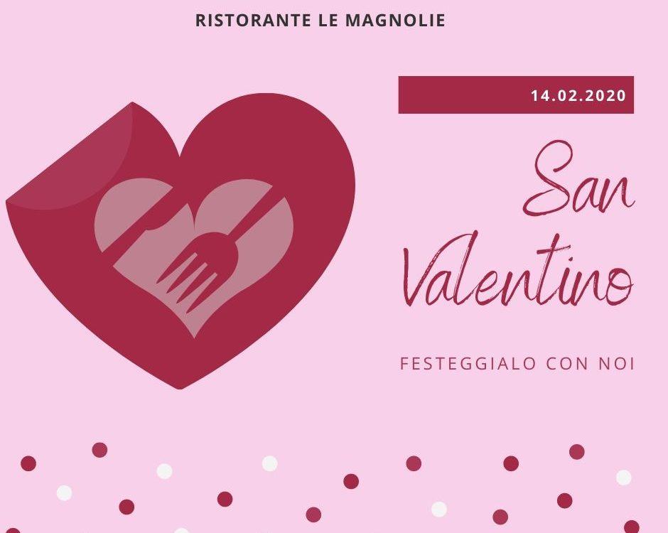 San Valentino 2020 | Le Magnolie Ristorante e Pizzeria | Frigintini